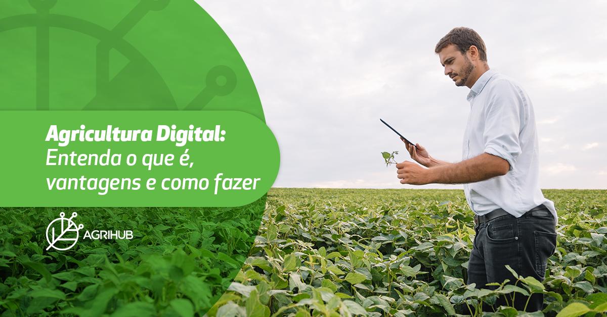 agricultura-digital-Entenda-o-que-e-vantagens-e-como-fazer
