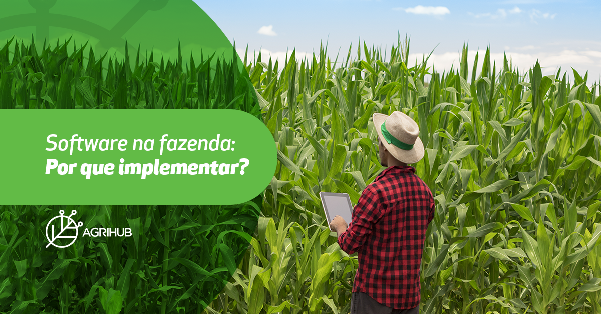 software-na-fazenda-por-que-implementar