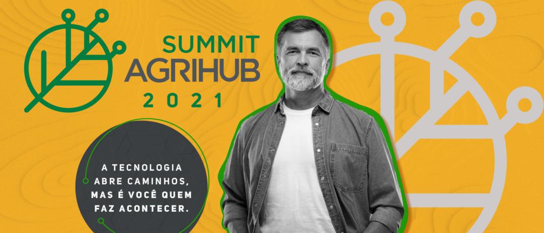 Summit AgriHub 2021 Inovação Oportunidades Tecnologia Agtech Startup Produtor Rural