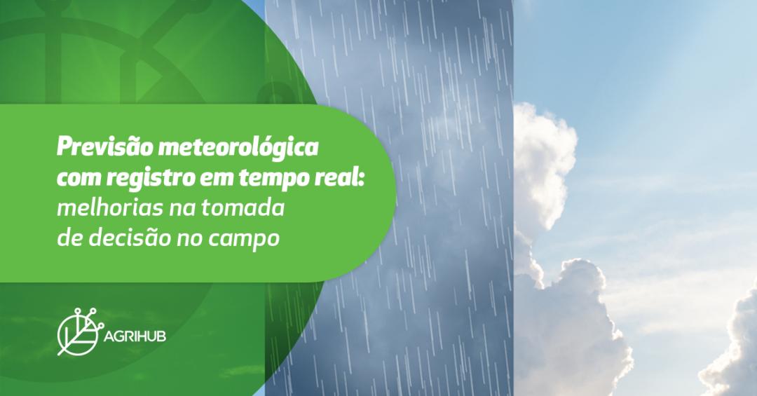previsao-meteorologica-com-registro-em-tempo-real